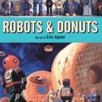 Robots & Donuts