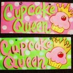 Cupcake Queen Sign